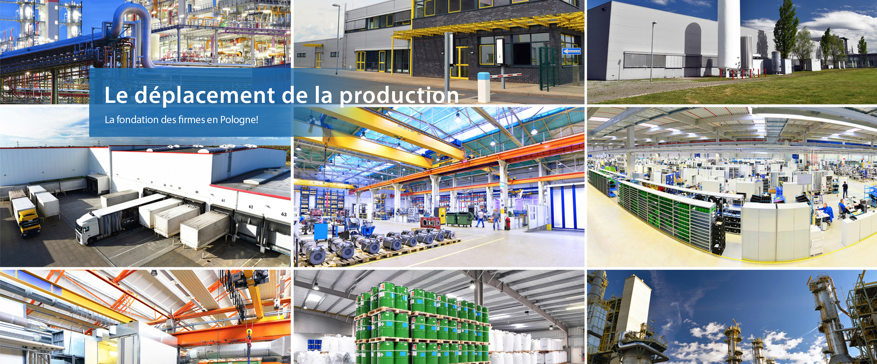 Le déplacement de la production